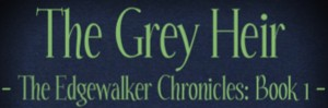 Feature Friday: The Grey Heir