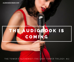 The Tower's Alchemist #audiobook is coming!