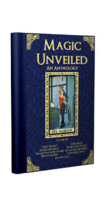 New Release! Magic Unveiled #AmReading #MagicalRealism